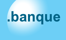 BANQUE French for Bank Domain - .banque Domain Registration