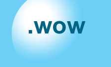 New Generic Domain - .wow Domain Registration